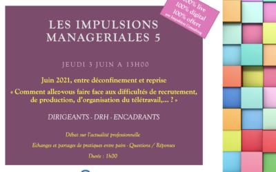 """Annonce des """"Impulsions Managériales"""" – Acte 5"""